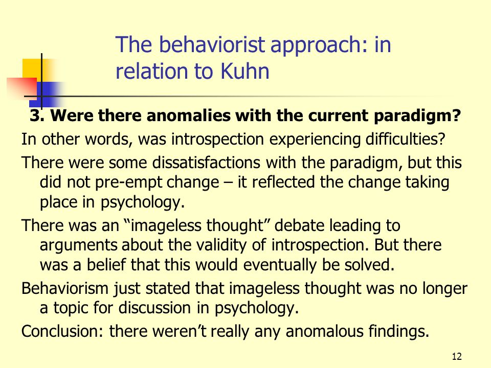 The behaviorist approach: in relation to Kuhn