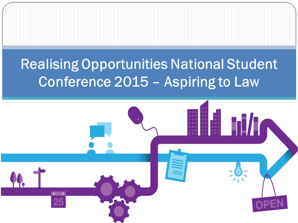 Realising Opportunities National Student Conference 2015 – Aspiring to Law