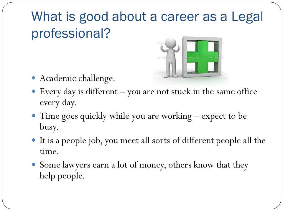 What is good about a career as a Legal professional