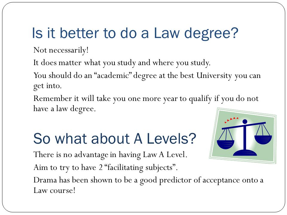 Is it better to do a Law degree