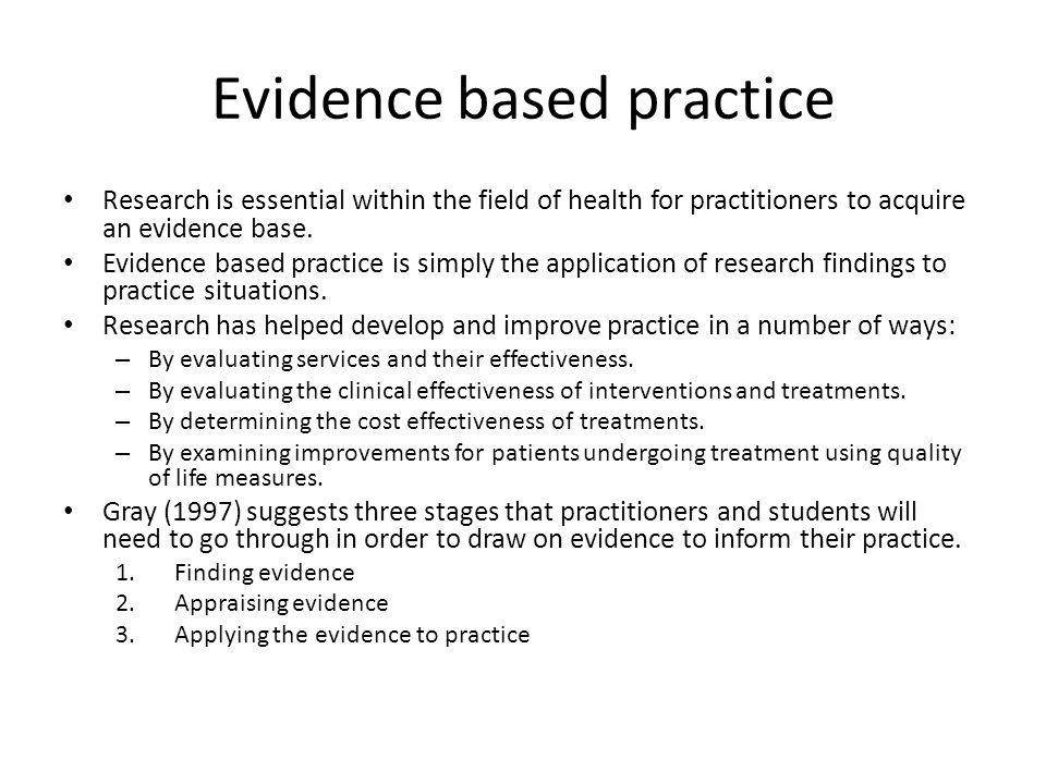 Evidence based practice
