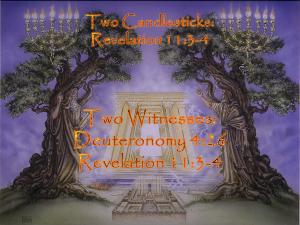Two Witnesses: Deuteronomy 4:26 Revelation 11:3-4