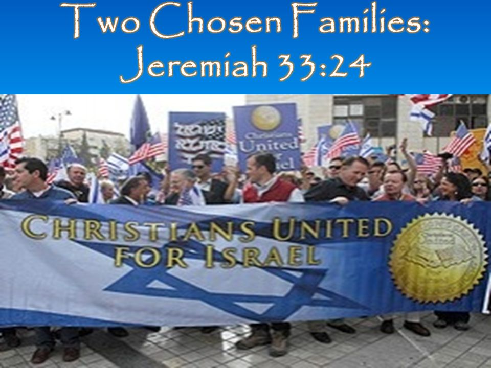 Two Chosen Families: Jeremiah 33:24