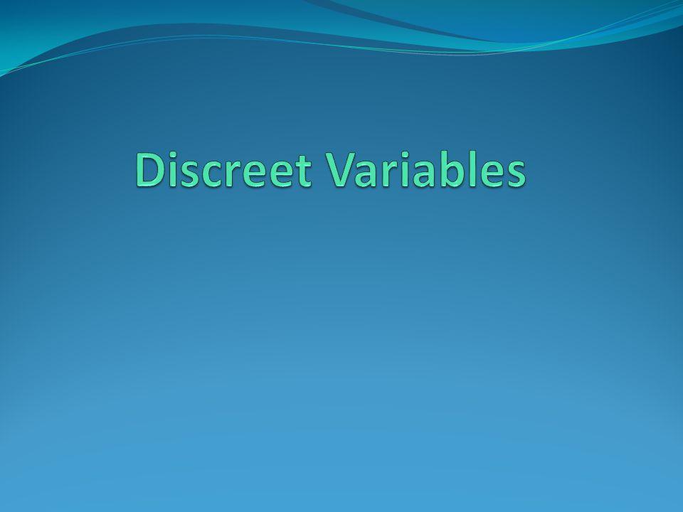 Discreet Variables