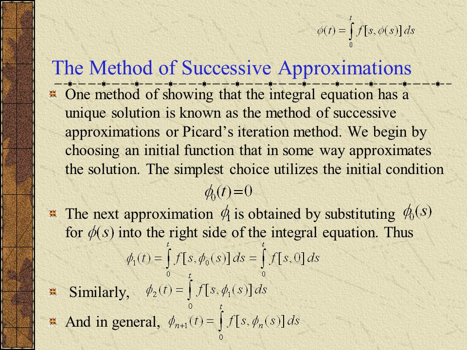 The Method of Successive Approximations