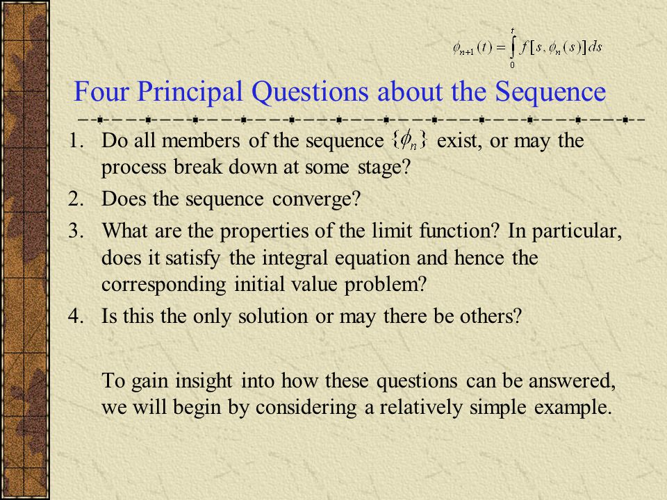 Four Principal Questions about the Sequence