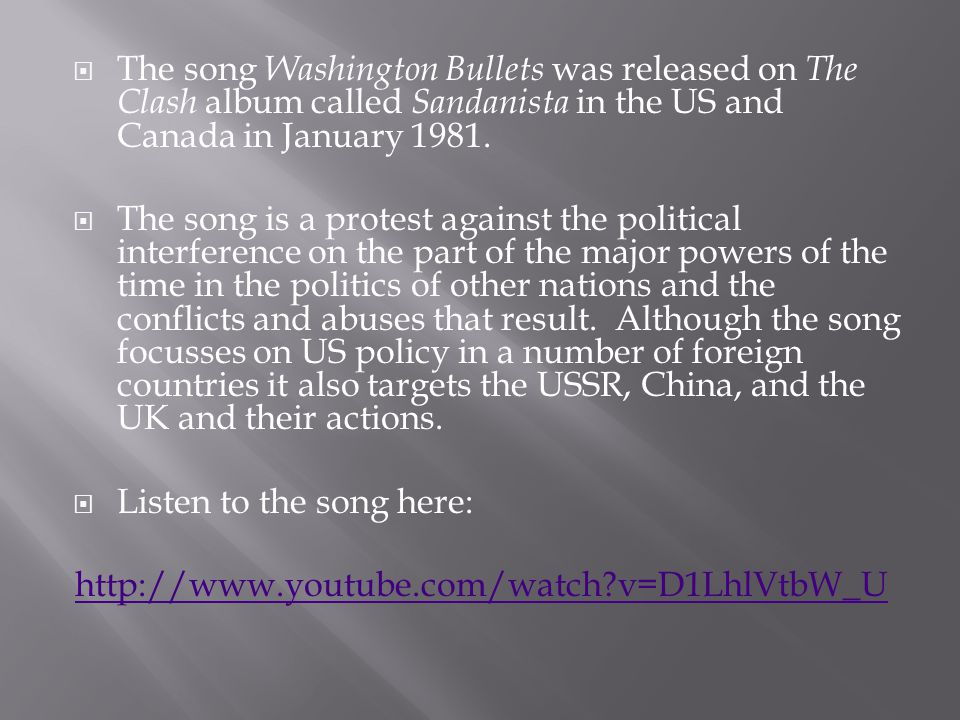 The song Washington Bullets was released on The Clash album called Sandanista in the US and Canada in January 1981.