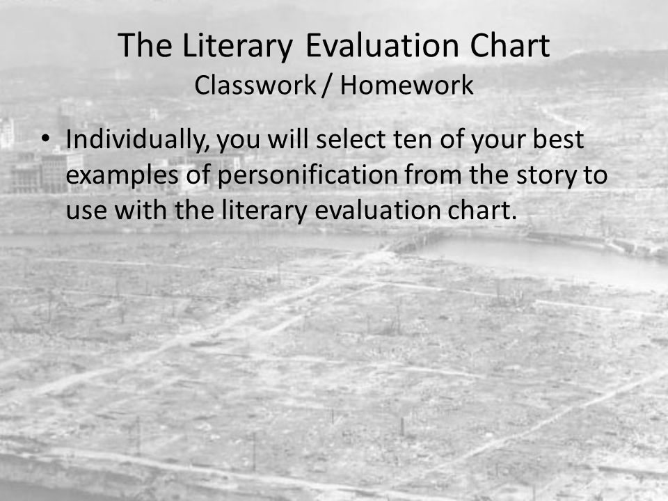 The Literary Evaluation Chart Classwork / Homework