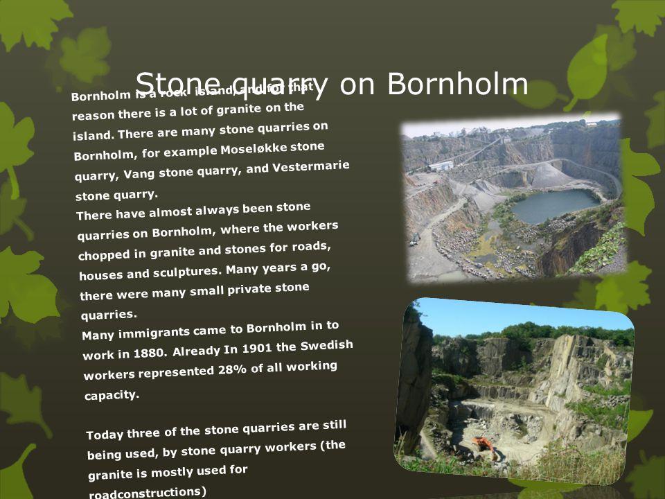 Stone quarry on Bornholm