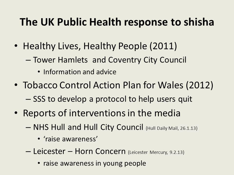 The UK Public Health response to shisha