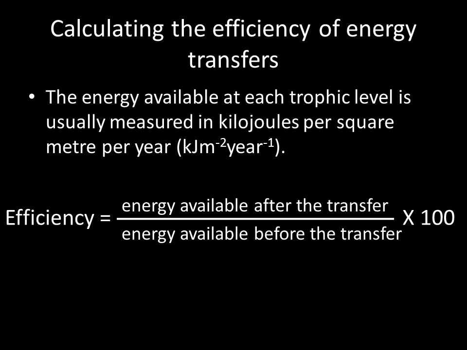 Calculating the efficiency of energy transfers