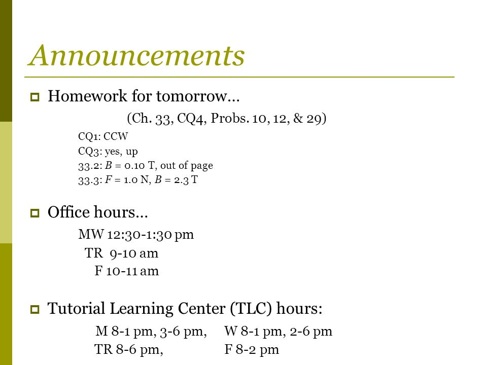 Announcements Homework for tomorrow…