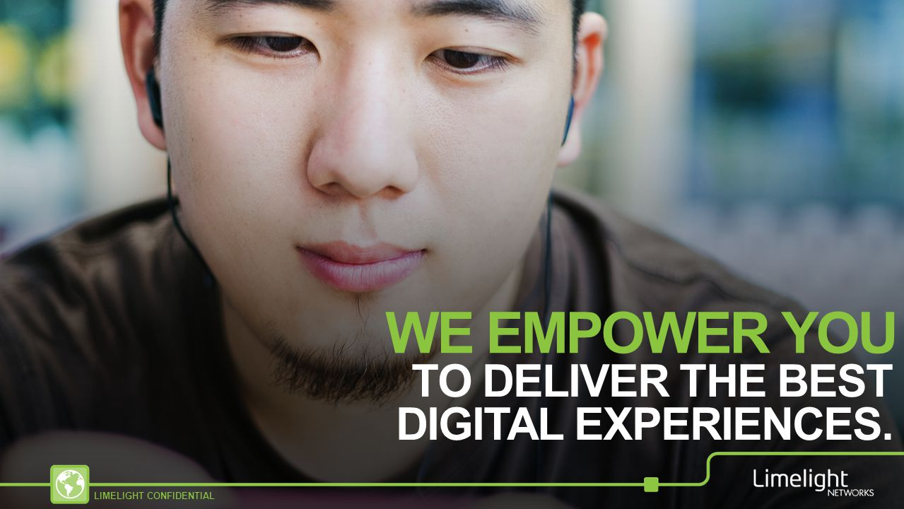 WE EMPOWER YOU TO DELIVER THE BEST DIGITAL EXPERIENCES.