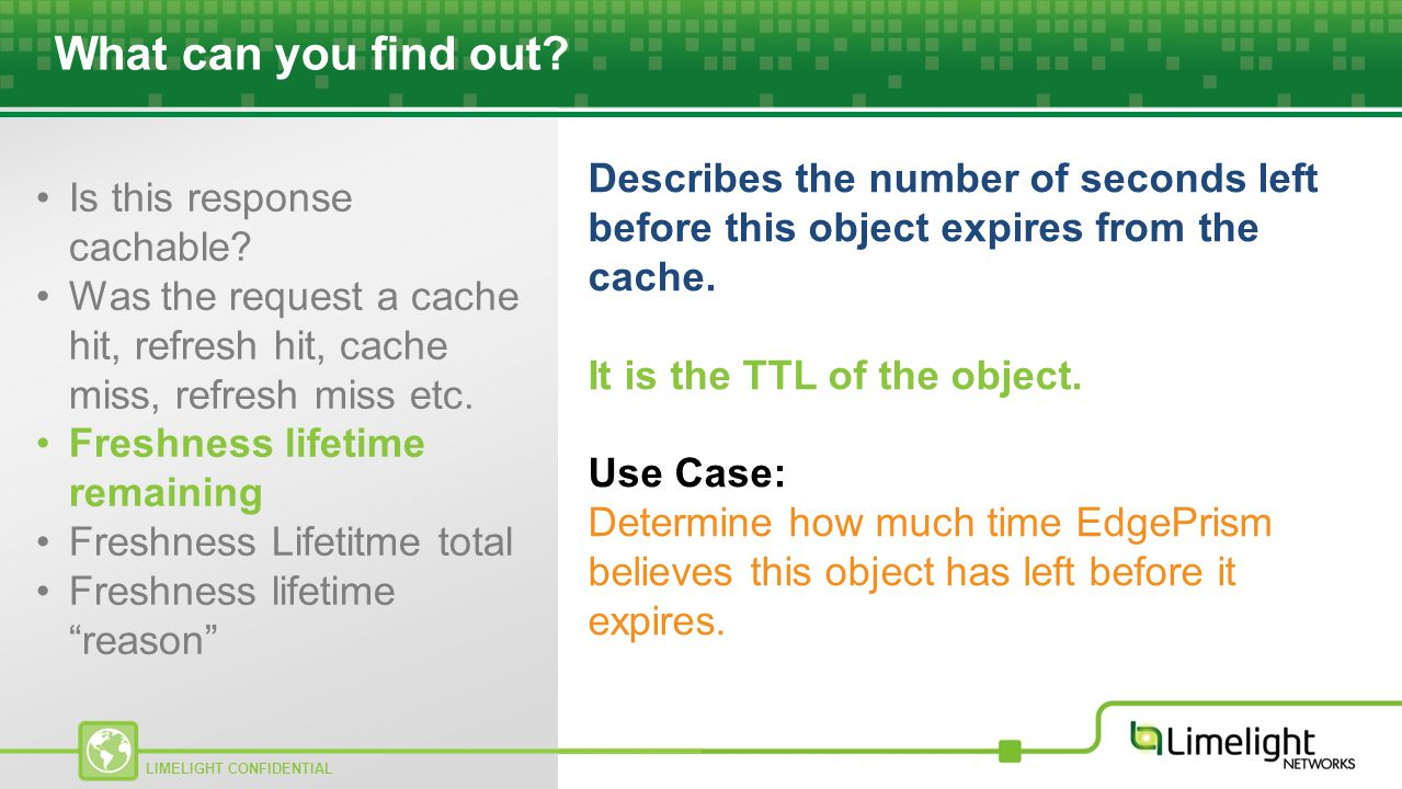 What can you find out Describes the number of seconds left before this object expires from the cache.