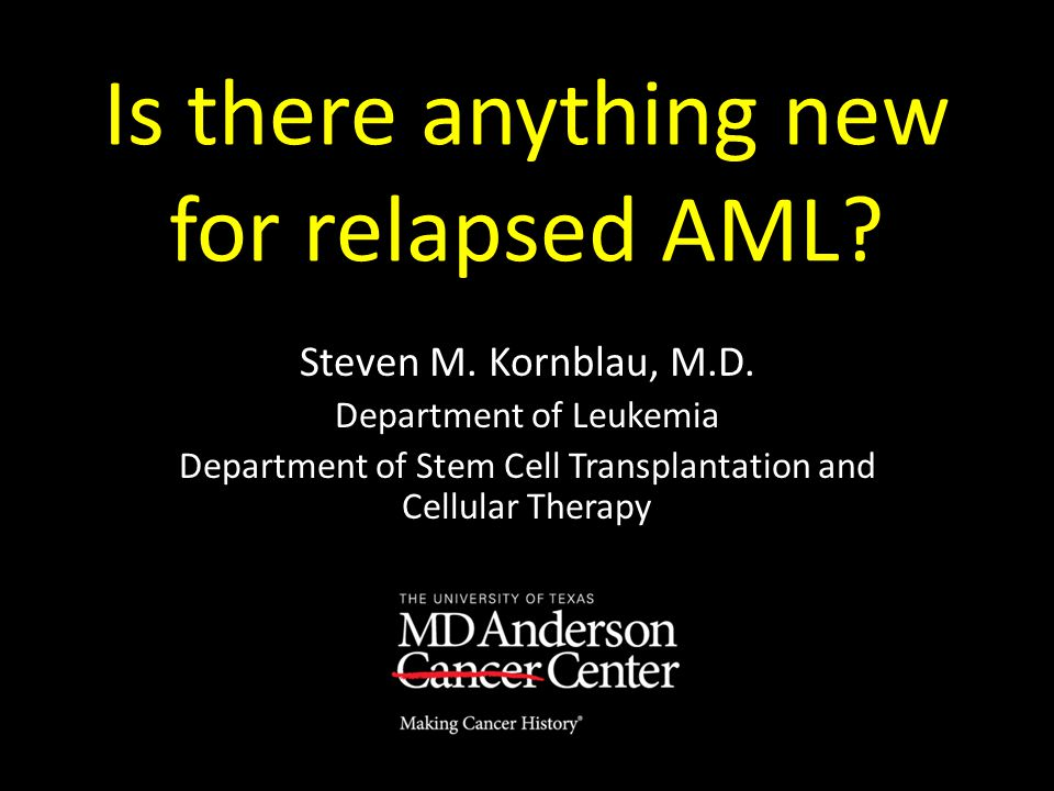 Is there anything new for relapsed AML