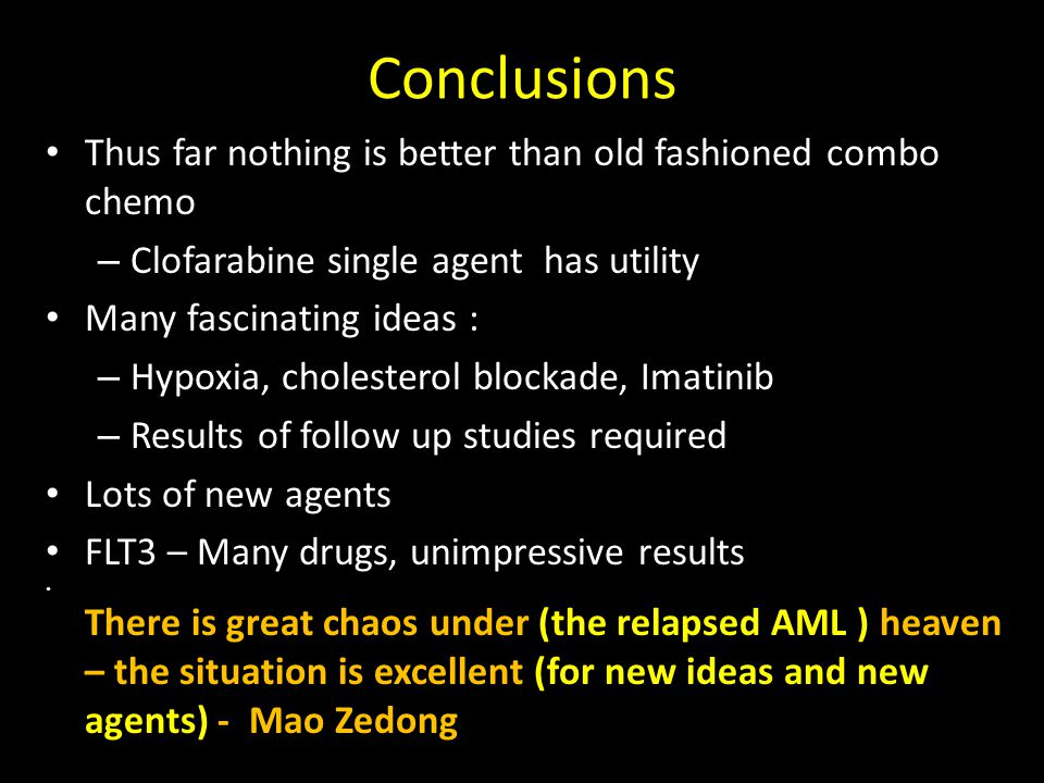 Conclusions Thus far nothing is better than old fashioned combo chemo