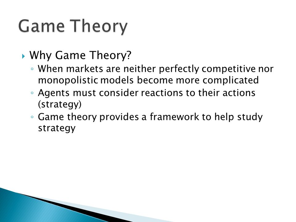 Game Theory Why Game Theory