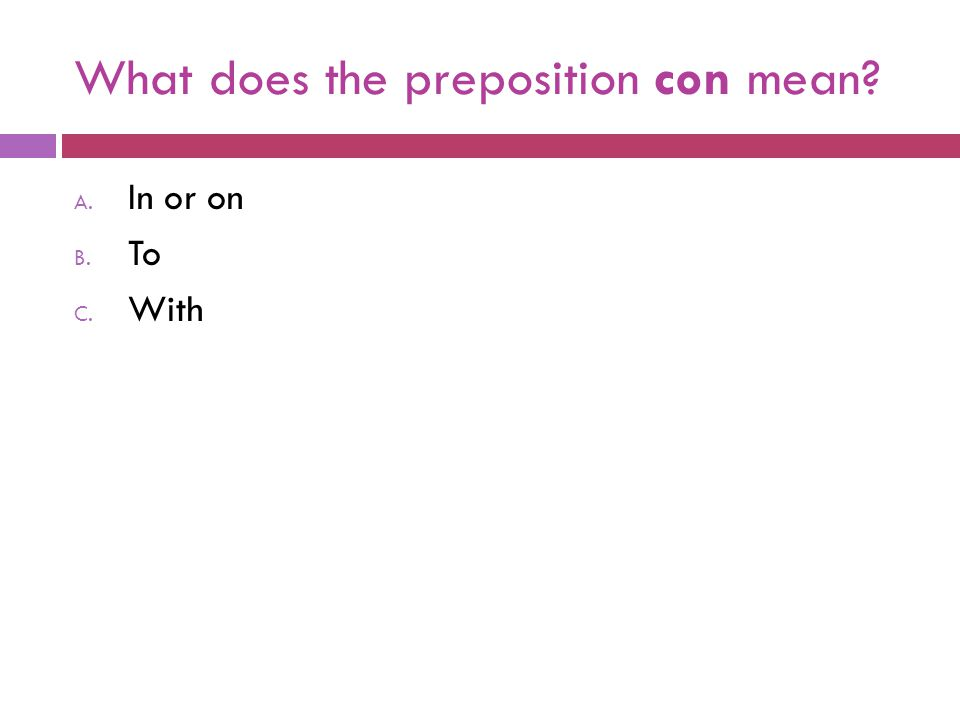 What does the preposition con mean