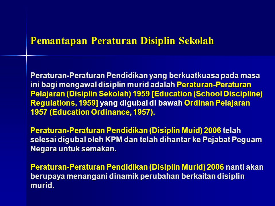 Pemantapan Peraturan Disiplin Sekolah