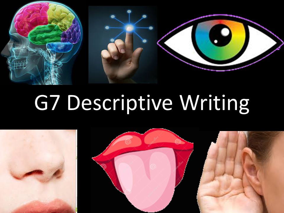 G7 Descriptive Writing
