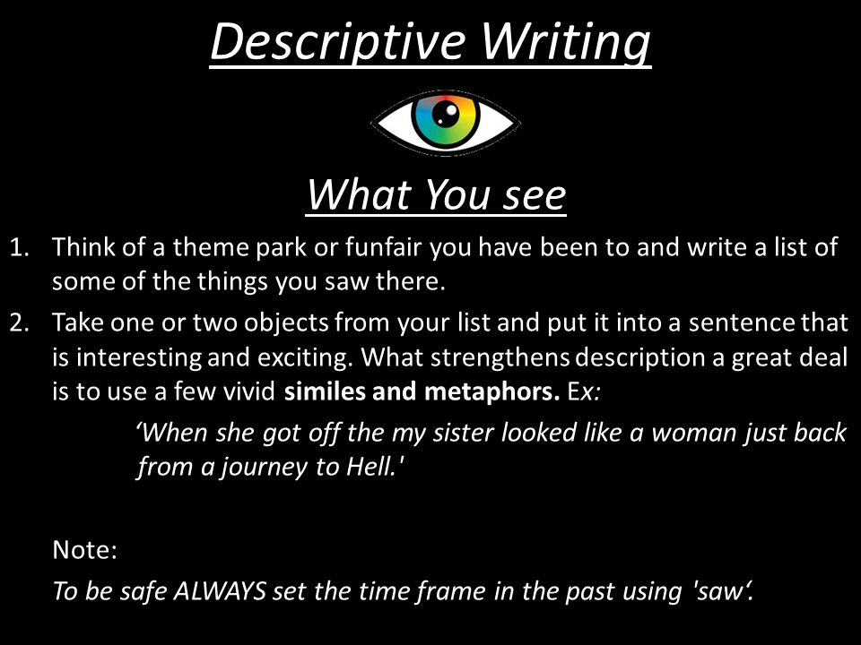 Descriptive Writing What You see