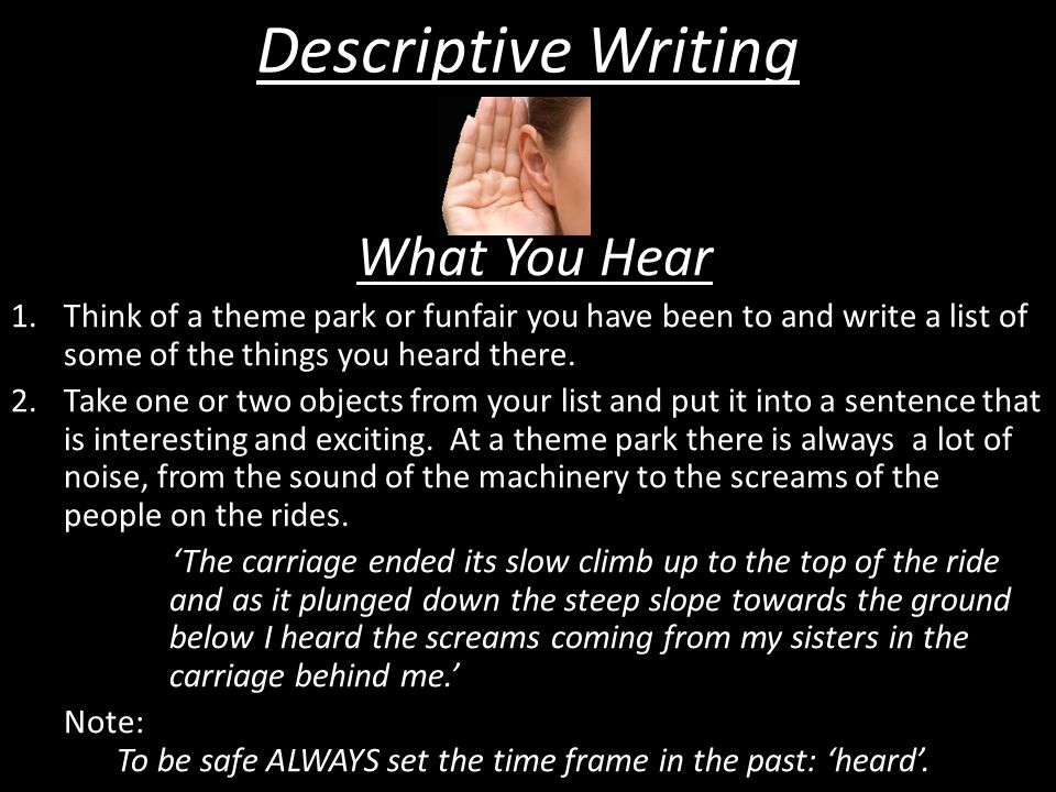 Descriptive Writing What You Hear