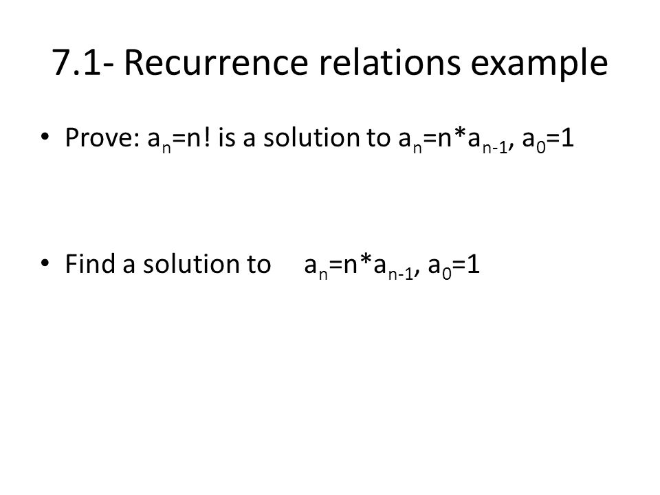 7.1- Recurrence relations example
