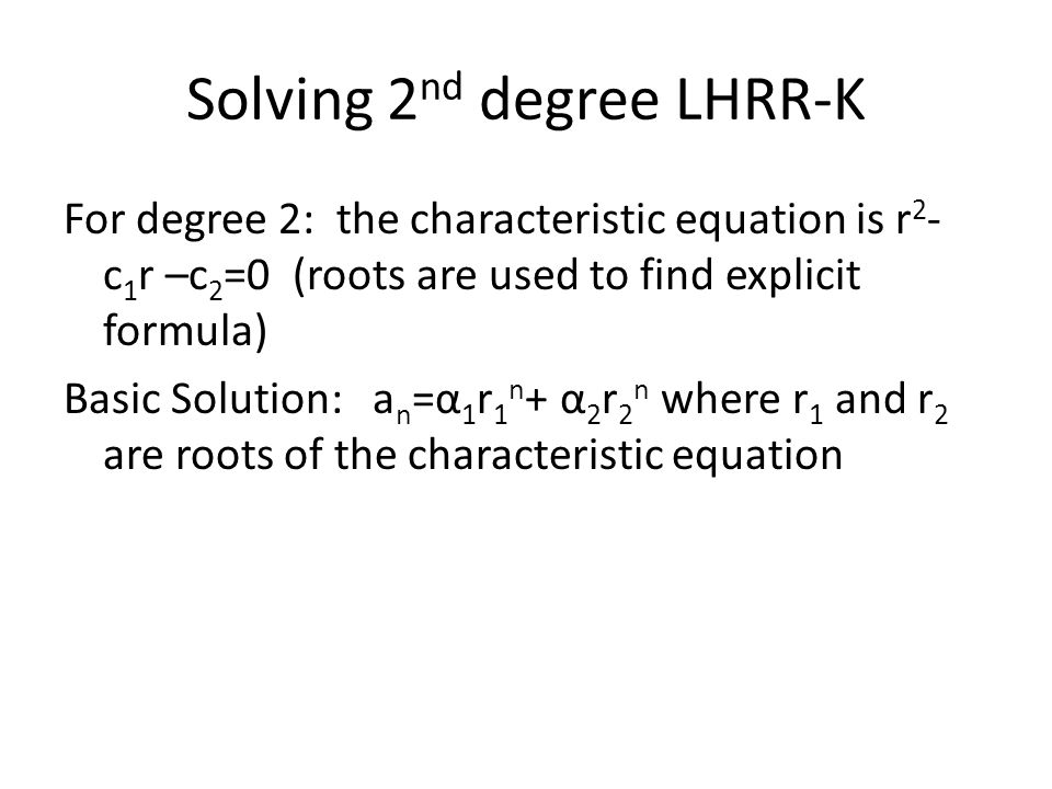 Solving 2nd degree LHRR-K