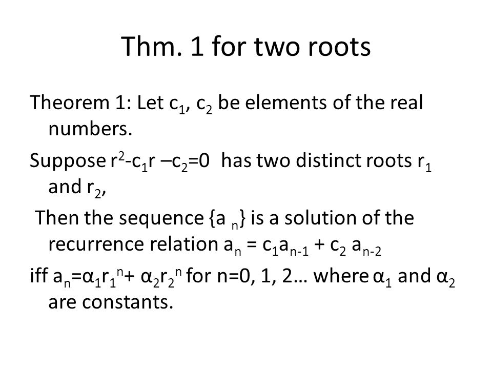 Thm. 1 for two roots