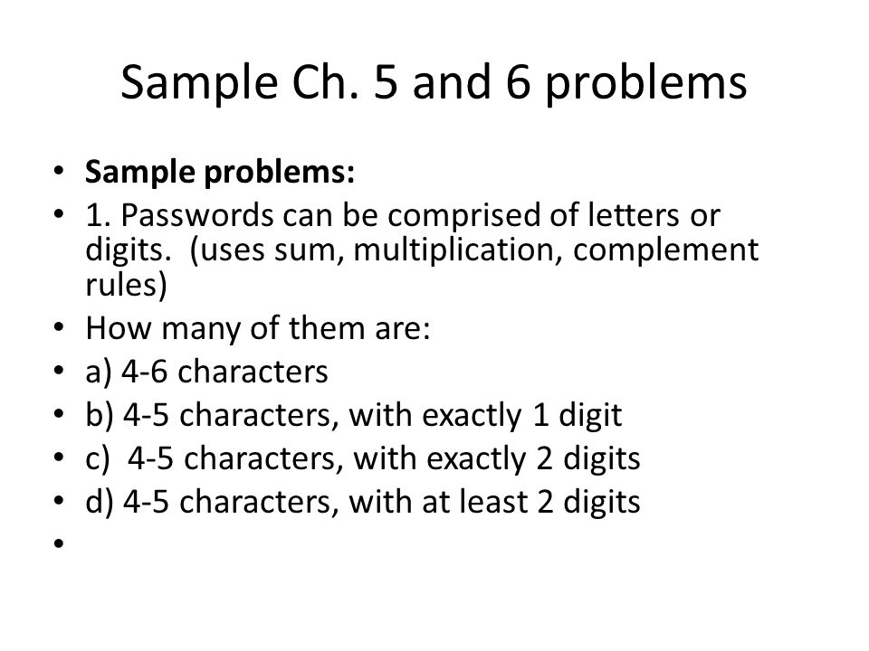 Sample Ch. 5 and 6 problems Sample problems: