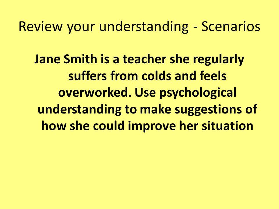 Review your understanding - Scenarios