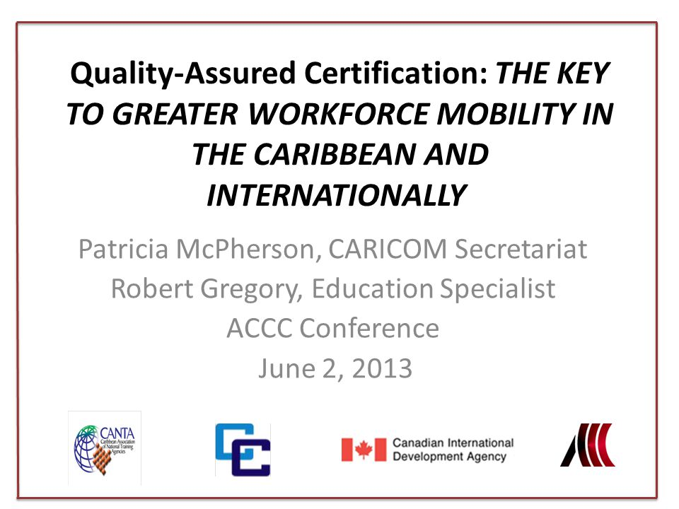 Quality-Assured Certification: The Key to Greater Workforce Mobility in the Caribbean and Internationally