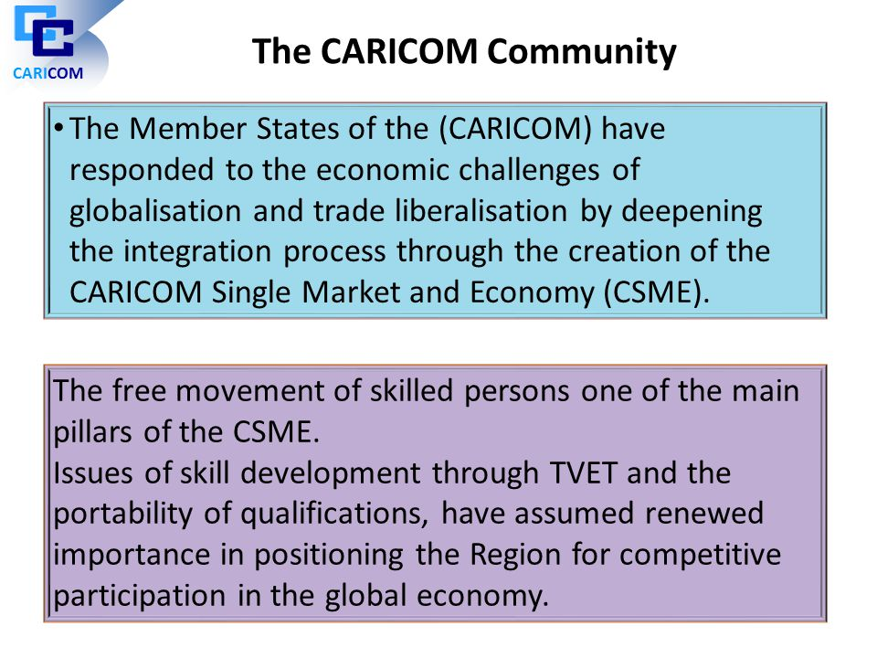 CARICOM The CARICOM Community.