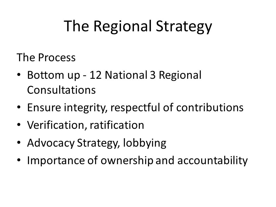 The Regional Strategy The Process