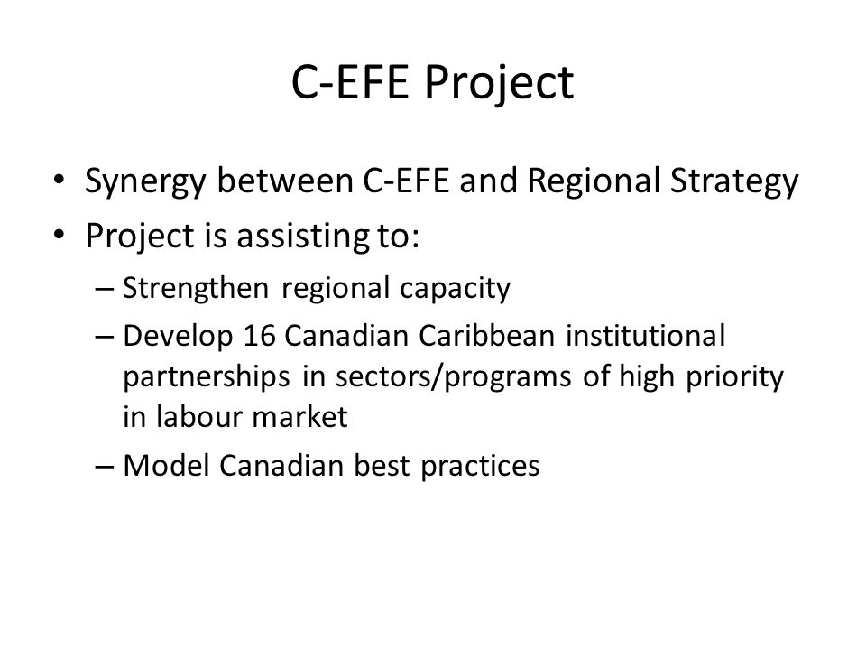 C-EFE Project Synergy between C-EFE and Regional Strategy