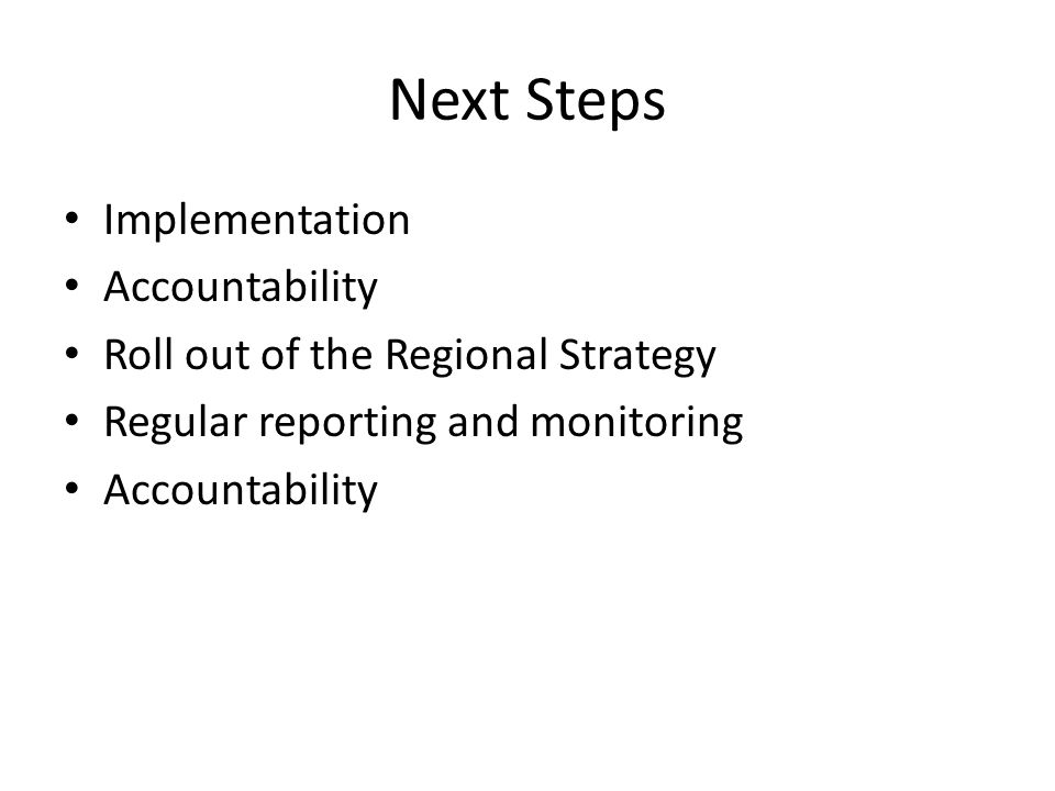 Next Steps Implementation Accountability