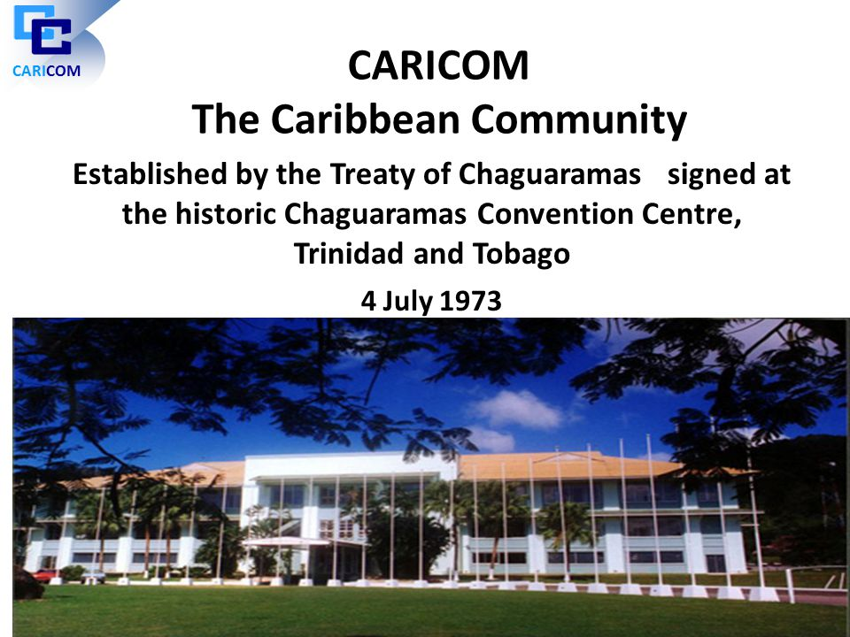 CARICOM The Caribbean Community