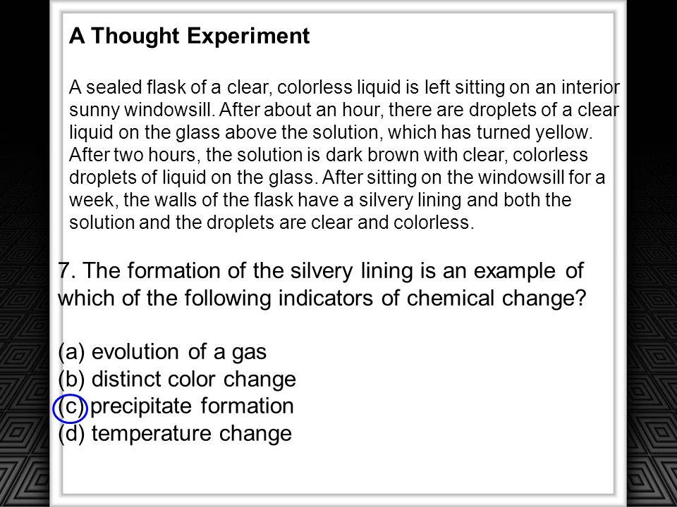 (b) distinct color change (c) precipitate formation