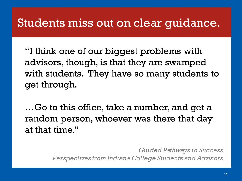 Students miss out on clear guidance.