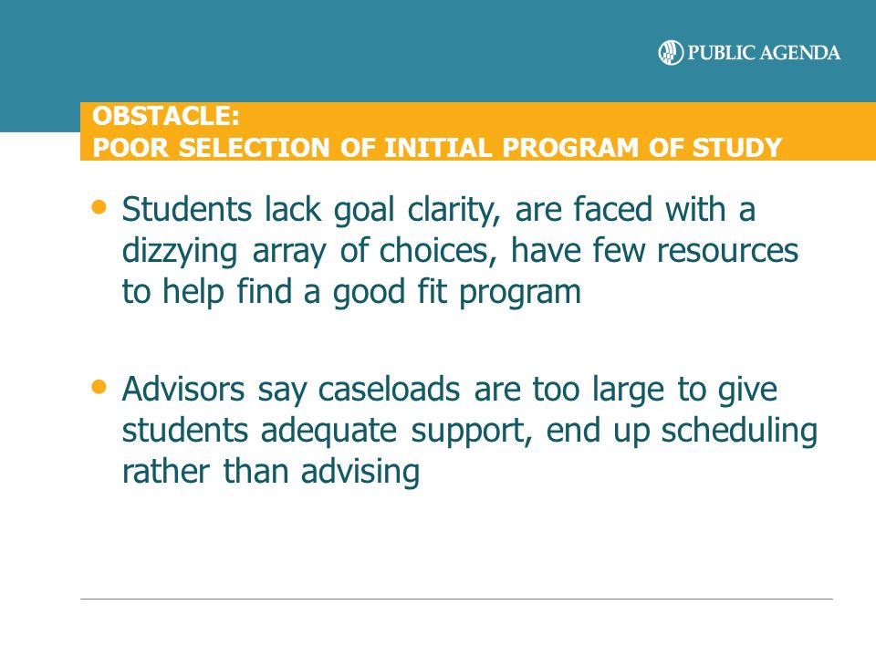 OBSTACLE: POOR SELECTION OF INITIAL PROGRAM OF STUDY