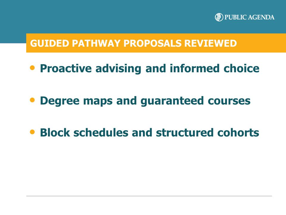 GUIDED PATHWAY PROPOSALS REVIEWED