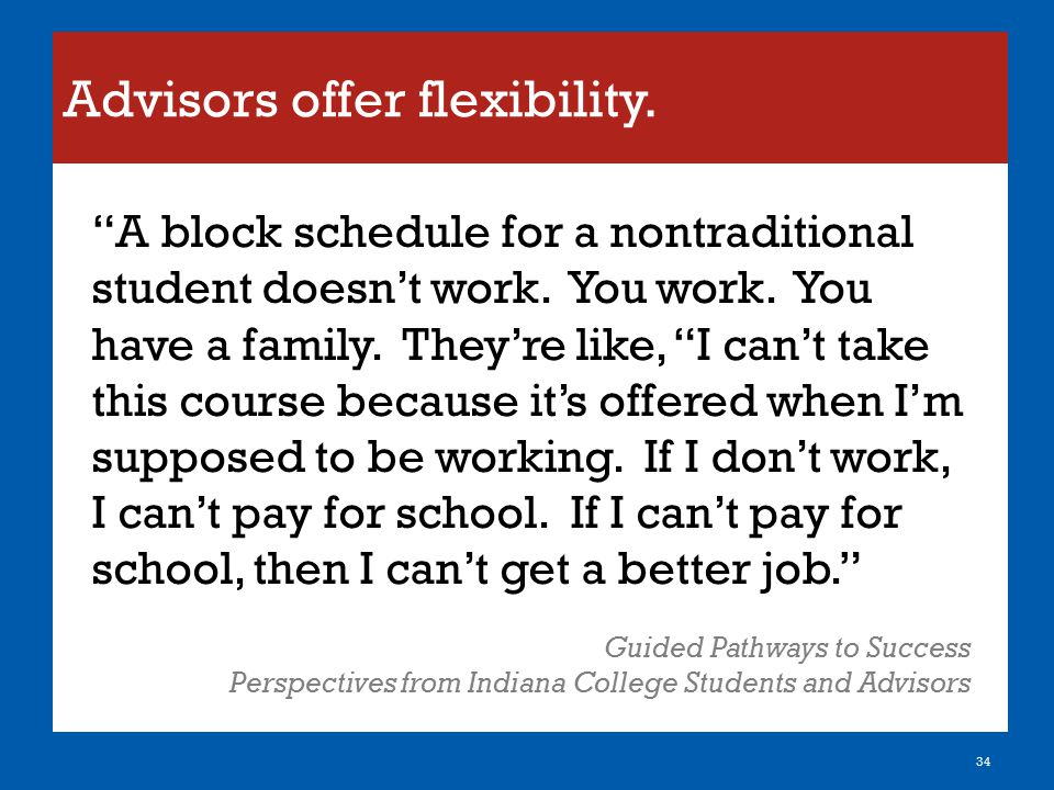 Advisors offer flexibility.