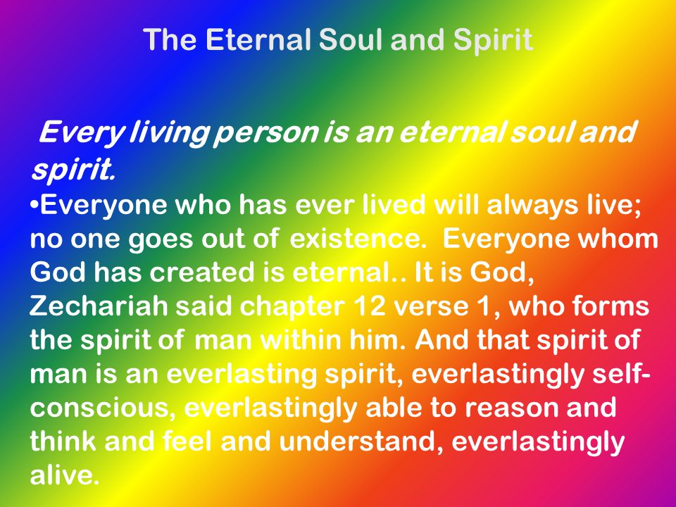 The Eternal Soul and Spirit