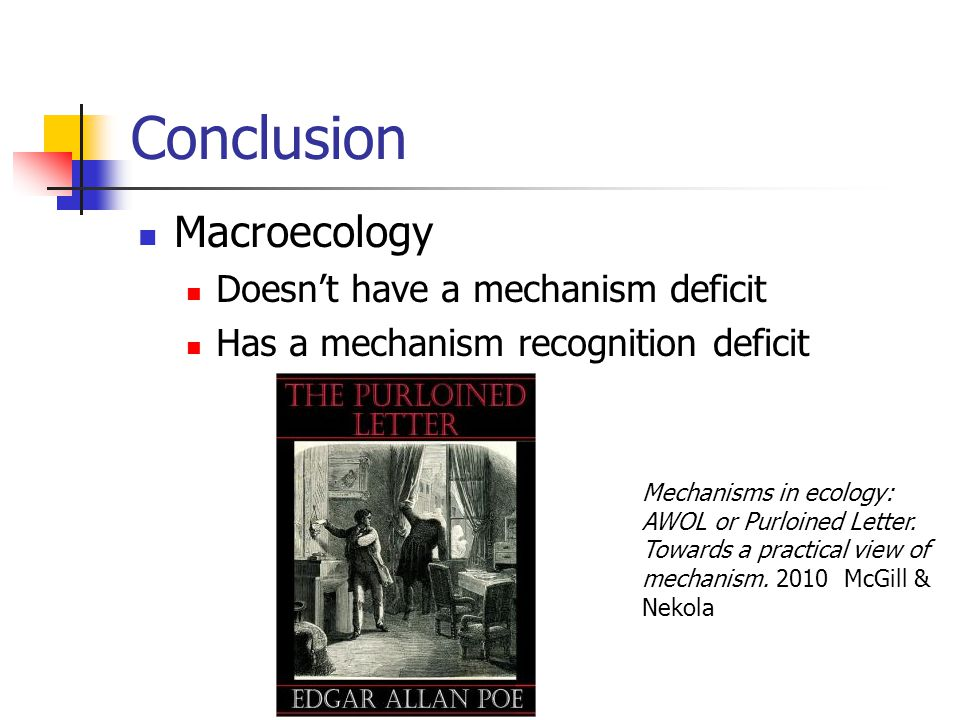 Conclusion Macroecology Doesn't have a mechanism deficit