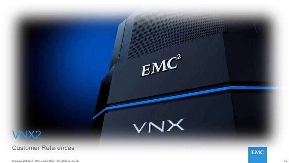 VNX2 Customer References