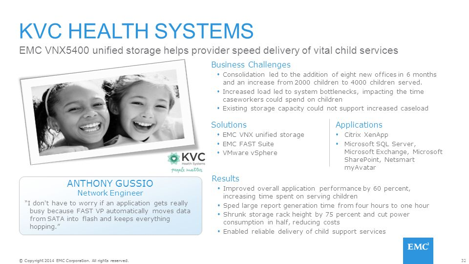 KVC Health Systems EMC VNX5400 unified storage helps provider speed delivery of vital child services.