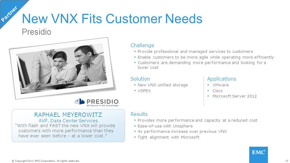New VNX Fits Customer Needs