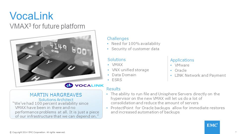 VocaLink VMAX3 for future platform MARTIN HARGREAVES Challenges