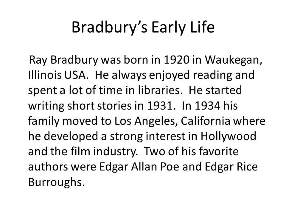 Bradbury's Early Life