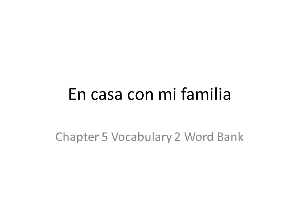 Chapter 5 Vocabulary 2 Word Bank
